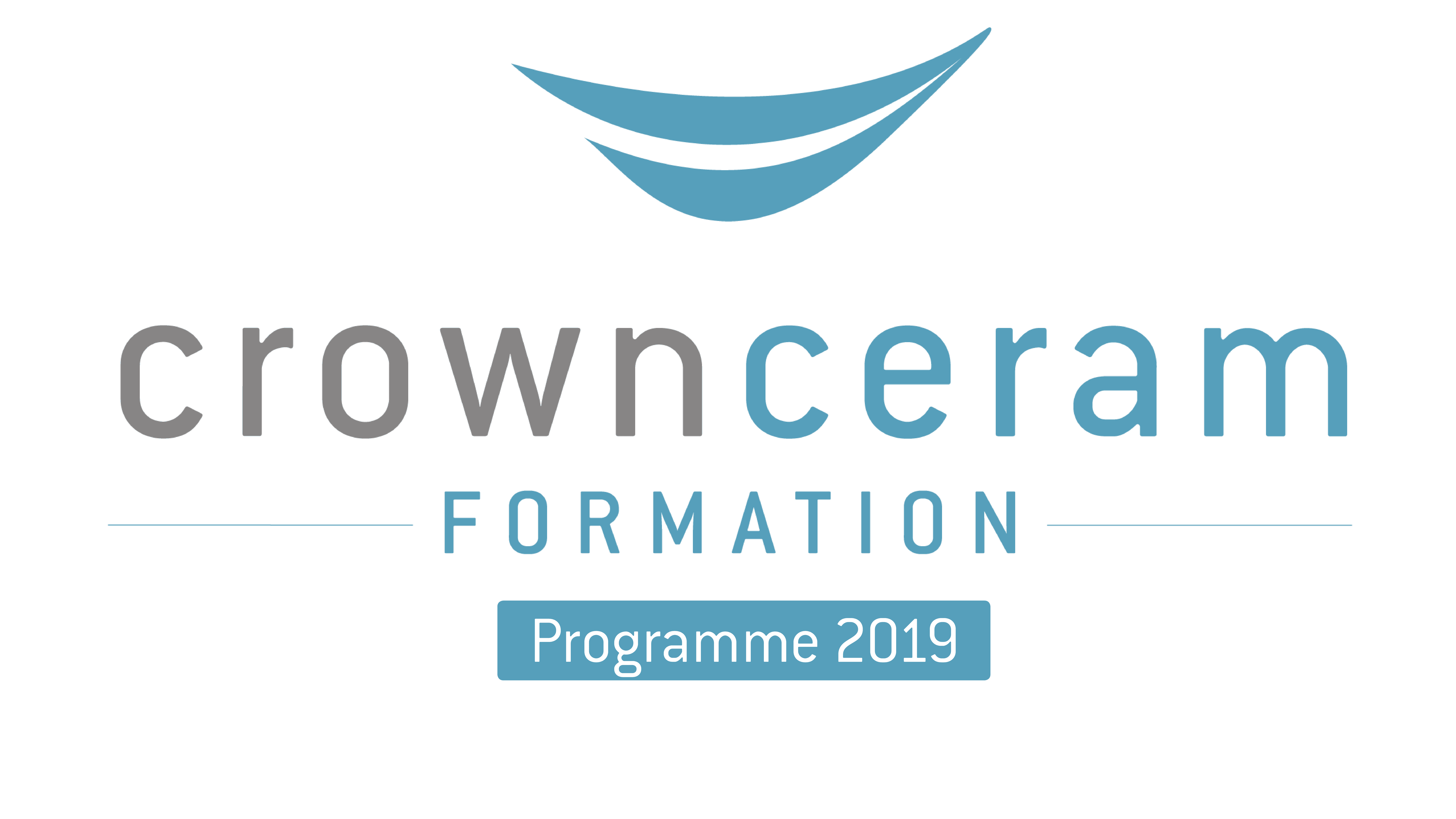 Formations Crown Ceram 2019