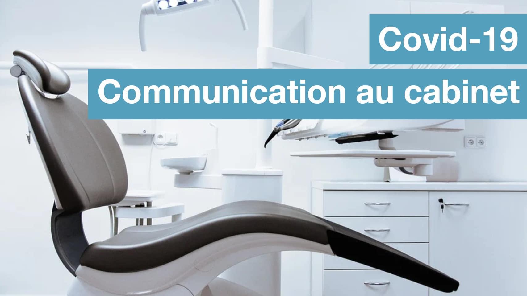 Covid-19 : communication au sein de votre cabinet