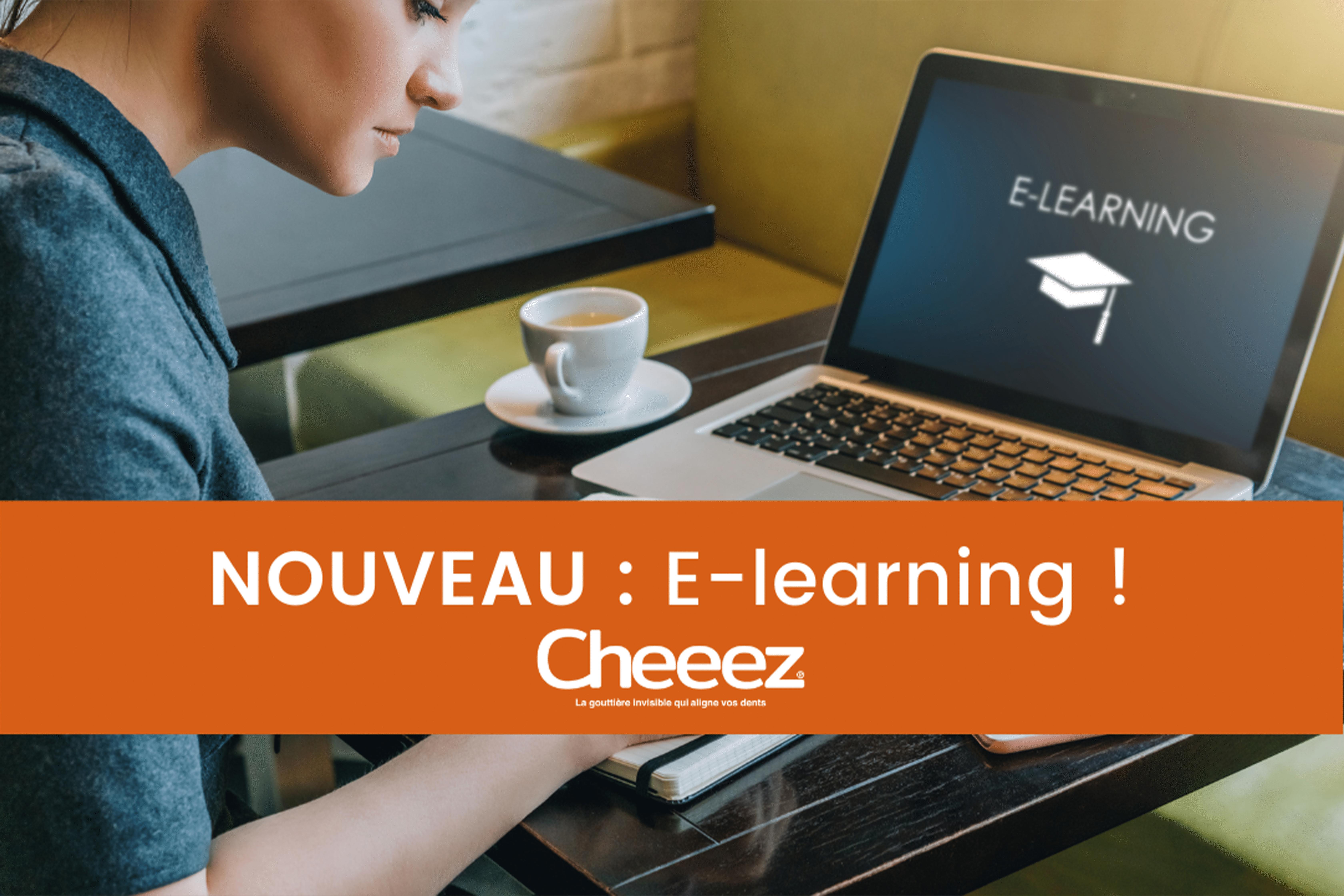 Découvrez notre module E-learning aligneurs Cheeez !